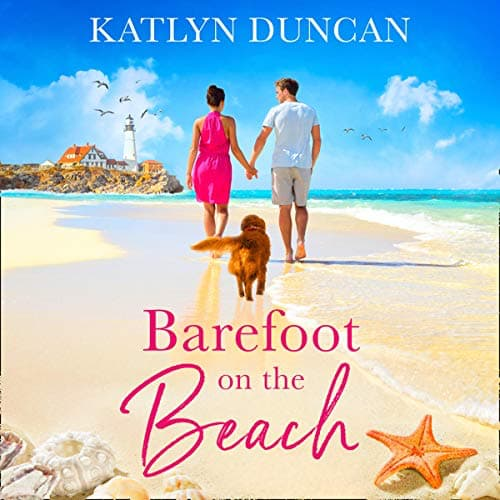 Audiobook cover for Barefoot on the Beach audiobook by Katlyn Duncan