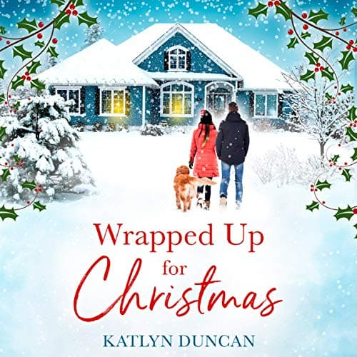 Audiobook cover for Wrapped Up for Christmas audiobooks by Katlyn Duncan