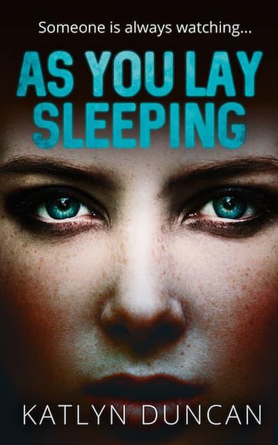 As You Lay Sleeping by author Katlyn Duncan