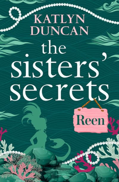 Book cover for The Sisters' Secrets: Reen by Katlyn Duncan