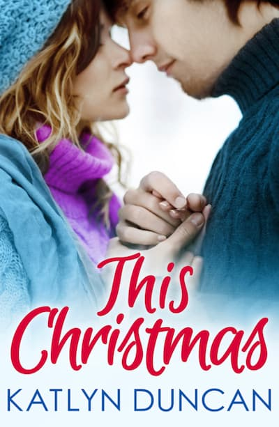 Book cover for This Christmas by Katlyn Duncan
